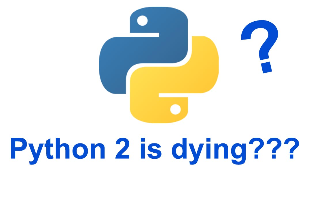 Python 2 is dying
