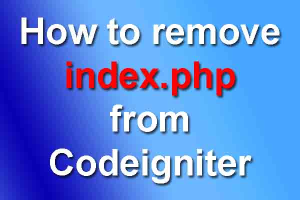 How to Remove index.php from codeigniter