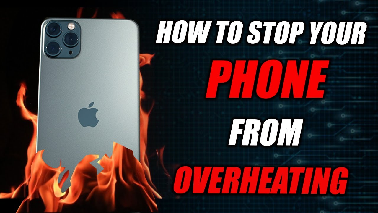 how-to-stop-phone-overheating
